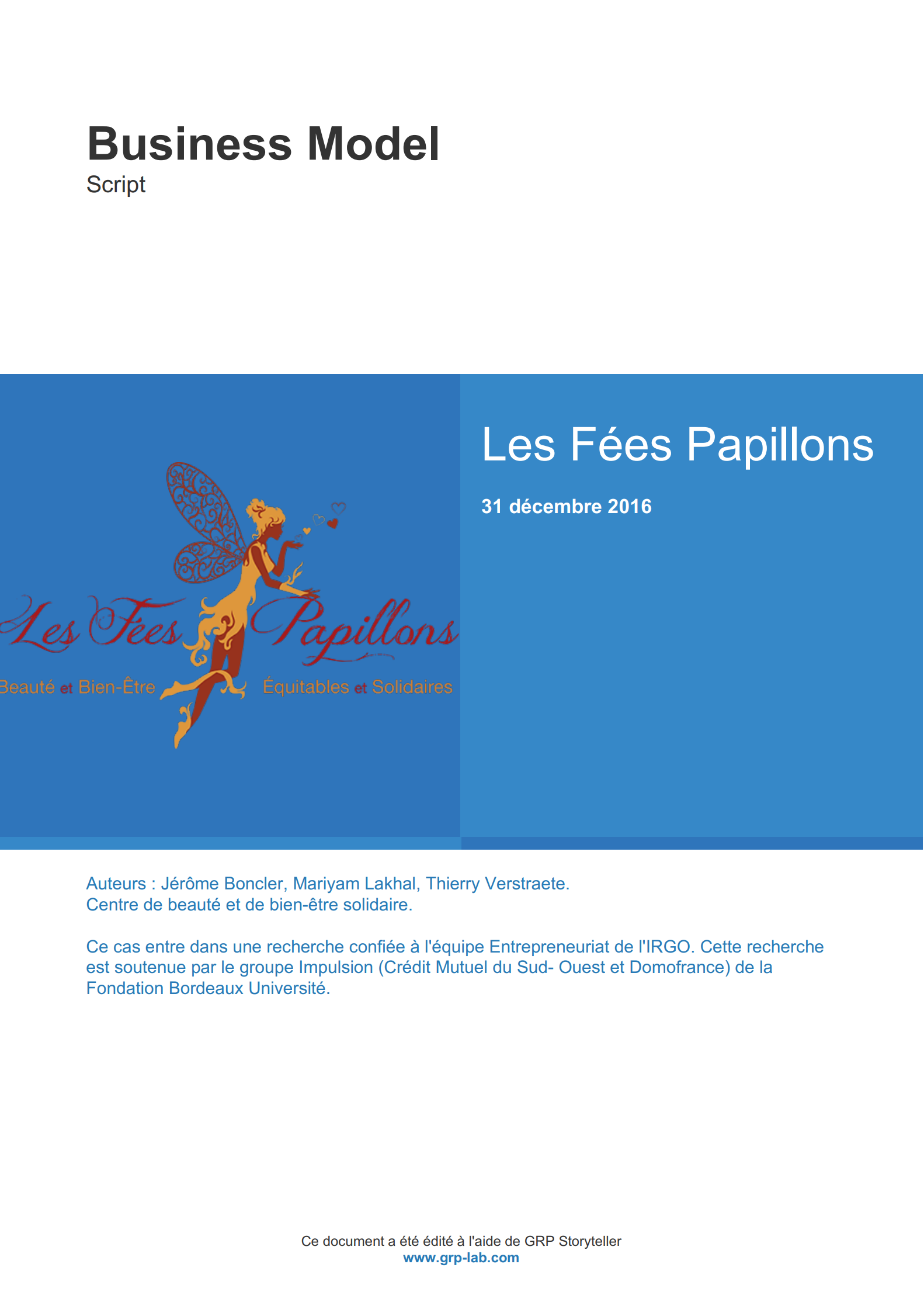Les Fées Papillons - Business Model Version Script